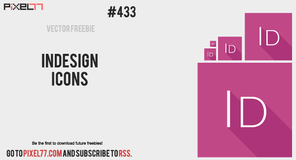 Free Vector of the Day #433: Indesign Icons - PIXEL77