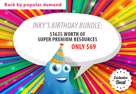 Inky's Birthday Bundle with $1635 worth of Super Premium Resources – Only $69