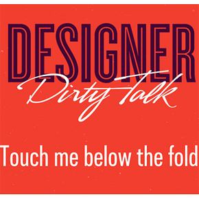 The Funny Side Of Design Designer Dirty Talk