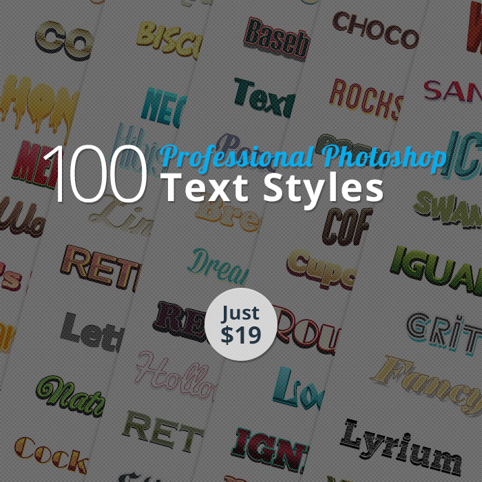 Deal of the Week: 100 Professional Photoshop Text Styles for Just $19 (Value $150)