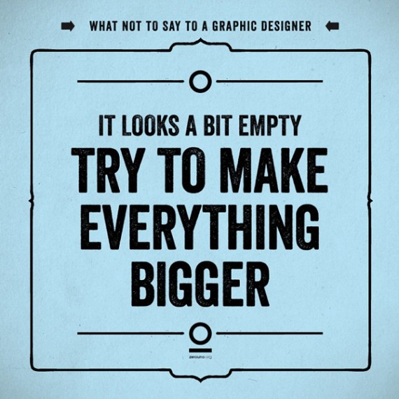 7-Worst-Things-to-Say-to-a-Graphic-Designer-3