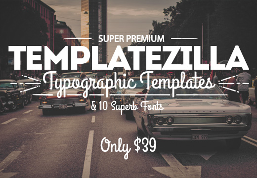 Deal of the Week: TemplateZilla – Super Premium Typographic Templates & 10 Superb Fonts – Only $39
