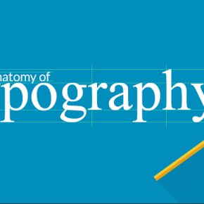 The Complete Guide To Typography In 21 Stunning Illustrations