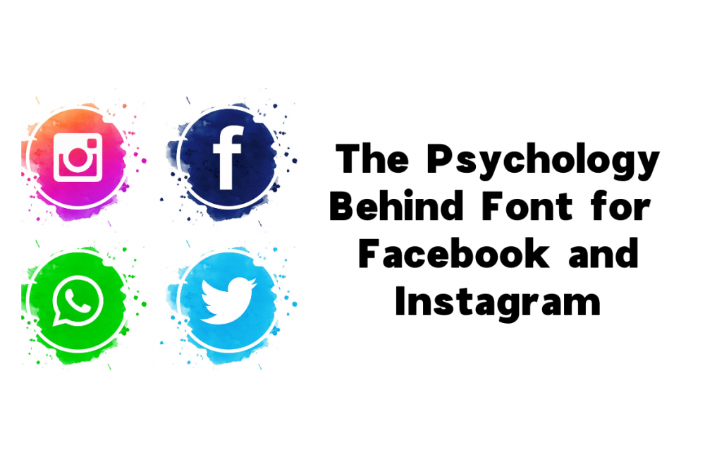 The Psychology Behind Font for Facebook and Instagram